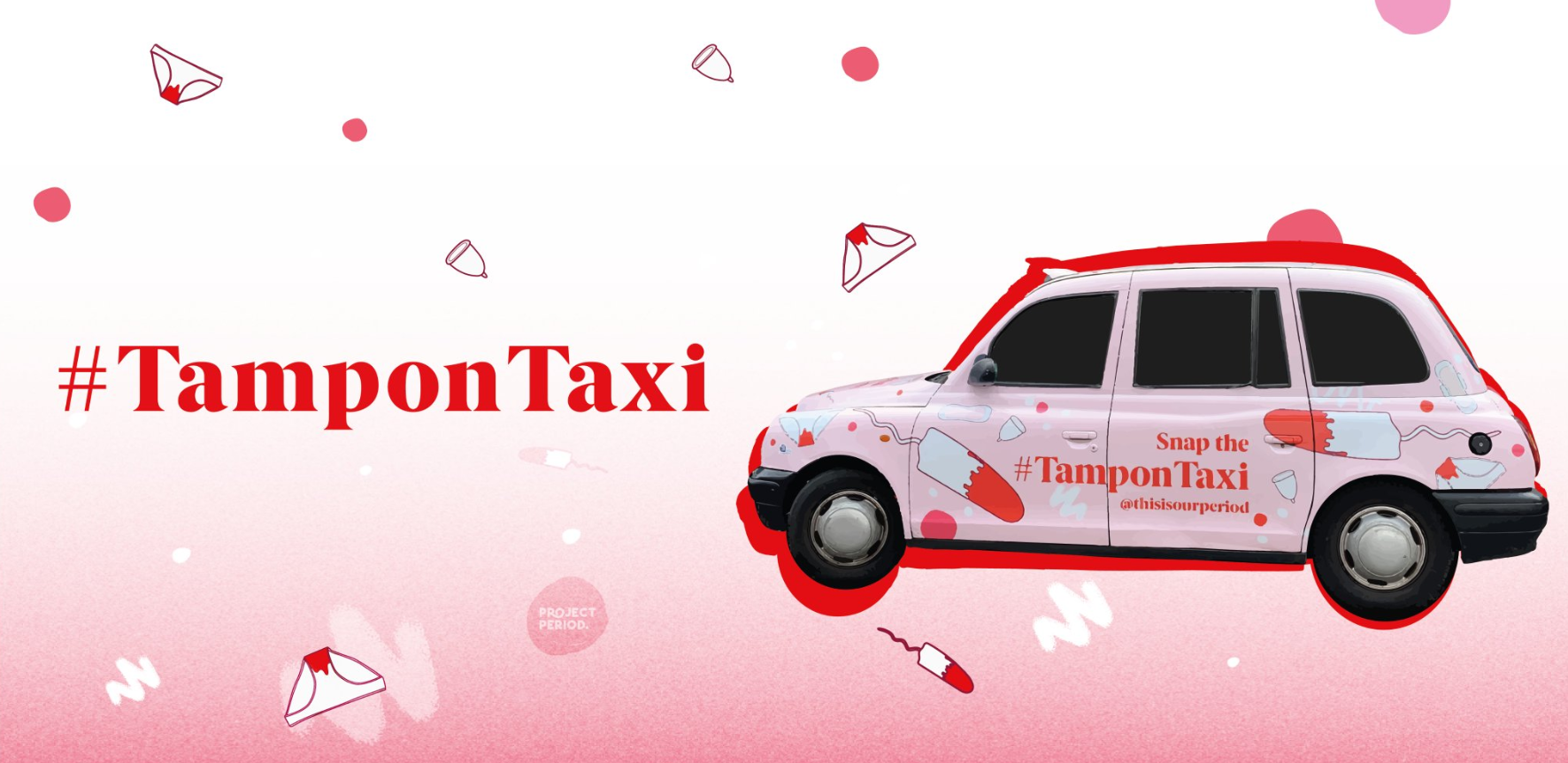 Period Poverty Taxi - End Period Poverty NOW